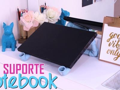 DIY: SUPORTE PARA NOTEBOOK COM CANO PVC, POR 10 REAIS! - Por Lorena Lima