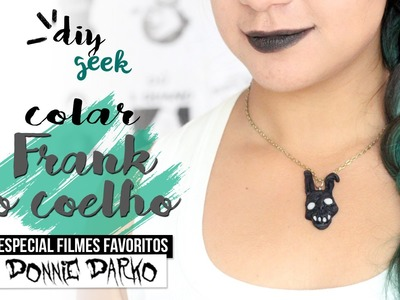 DIY COLAR FRANK COELHO ❤ DIY DONNIE DARKO