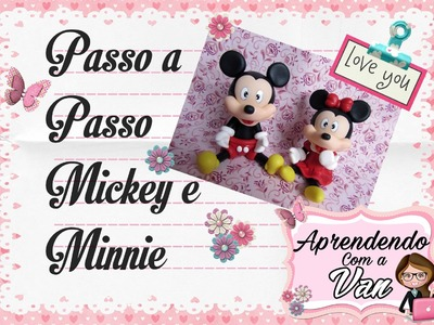 (DIY) PASSO A PASSO MICKEY E MINNIE