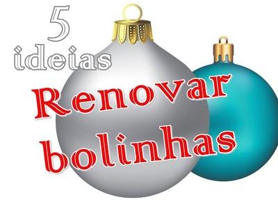 5 ideias para renovar as bolinhas de Natal | Reciclagem