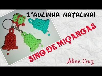 SINO DE MIÇANGAS PASSO Á PASSO! 1º AULINHA NATALINA.  BY ALINE CRUZ