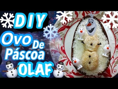 DIY - Ovo de Páscoa Olaf. Frozen - Eduardo Wizard