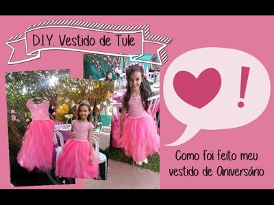D.I.Y - Vestido de Tule (Tutu)  e Crochet