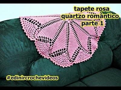 TAPETE DE CROCHÊ | ROSA QUARTZO | ROMÂNTICO | PARTE 1 | DIY - CROCHET