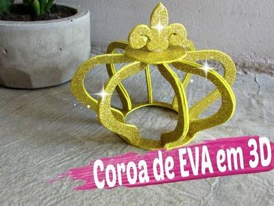 Como Fazer Coroa de EVA em 3D Passo a Passo. Por Carla Oliveira