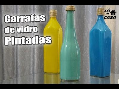 Como Pintar garrafas de Vidro - Tô em Casa