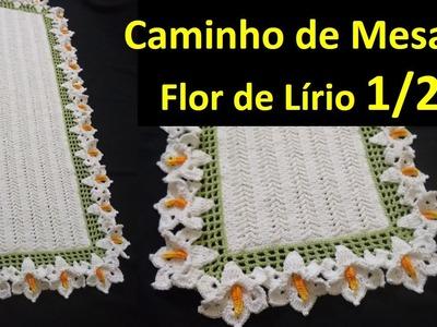 Caminho de Mesa Flor de Lírio em Crochê 1.2 por Wilma Crochê