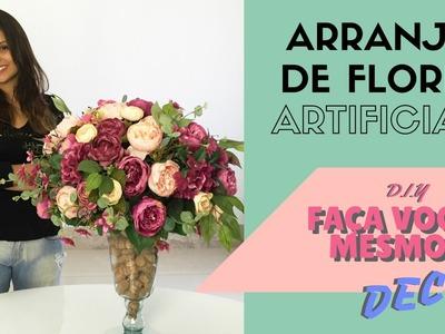 ARRANJO DE FLORES ARTIFICIAIS - FAÇA VOCÊ MESMO DECOR - DIY#2