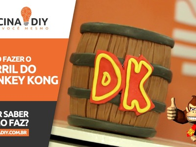 Barril do Donkey Kong | Oficina DIY #37
