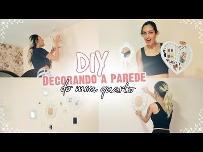DIY: DECORANDO A PAREDE DO MEU QUARTO