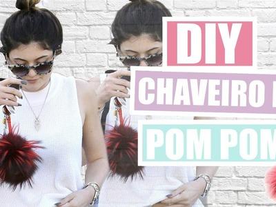 DIY: Chaveiro de Pom Pom | Usado pelas Famosas | SUPER FÁCIL!