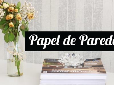 DIY: PAPEL DE PAREDE - Nanny Ribeiro