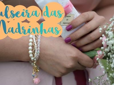 DIY Pulseira das Madrinhas - Stella Cadente