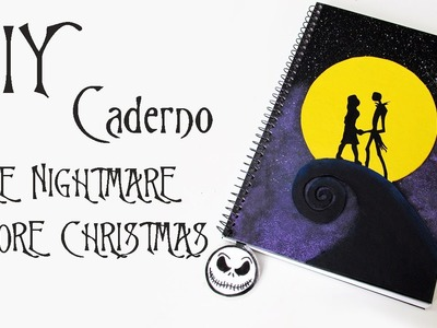 DIY: Caderno O ESTRANHO MUNDO DE JACK (Tim Burton's The Nightmare Before Christmas)