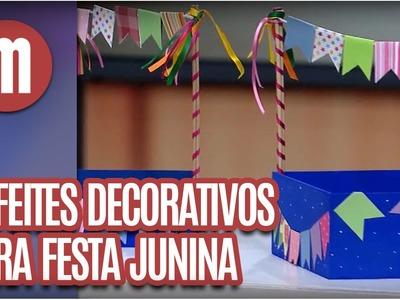 Enfeites para Festa Junina - Artesanato - Mulheres  (14.06.16)