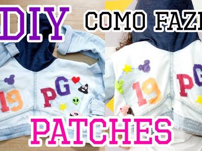 DIY - COMO FAZER PATCHES por Prih Gomes
