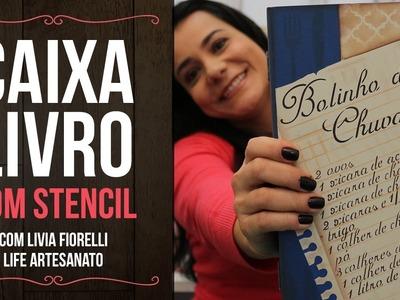 DIY | Faça Você Mesmo | Caixa Livro com Stencil | Livia Fiorelli | Life Artesanato