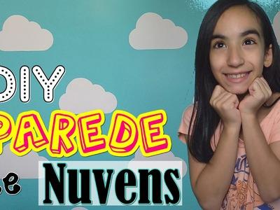 DIY: PAREDE DE NUVENS (DECORANDO O QUARTO) | Giovanna Keice