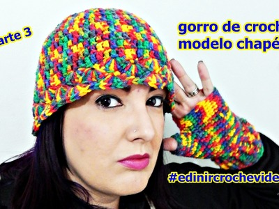 GORRO.TOUCA DE CROCHE FOLIA  MODELO CHAPÉU | PARTE 3 | DIY - EASY HAT