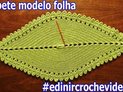 TAPETE DE CROCHE MODELO FOLHA - EDINIRCROCHEVIDEOS