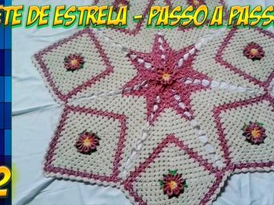 TAPETE DE ESTRELA - PASSO A PASSO #2