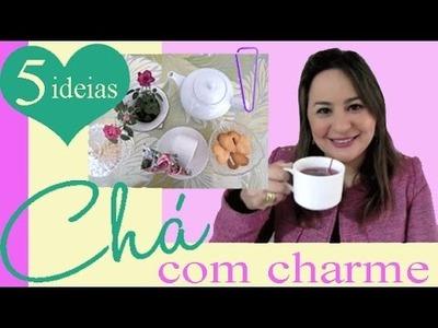 05 DICAS PARA UM CHÁ FOFO (receitas e DIY!) por Camila Camargo