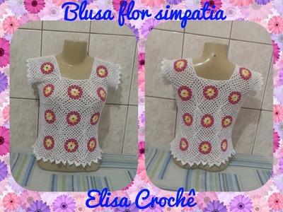 Blusa flor simpatia em crochê ( 2ª parte final ) # Elisa Crochê