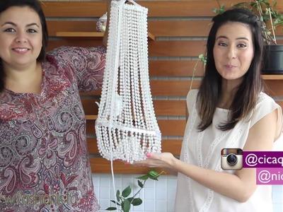 [DIY] Como Fazer Lustre Decorativa - wFashionista