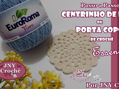 PAP Centrinho ou Porta copos de crochê ESSENCIAL por JNY Crochê