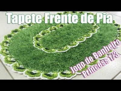 """Tapete Frente de Pia - JOGO DE BANHEIRO PRINCESS 1.3 - """"Neila Dalla Costa"""""""