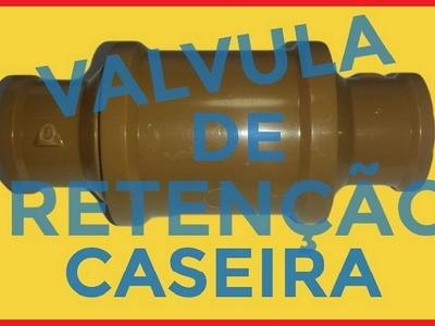 Valvula de Retenção Caseira ↔ Como fazer Válvula de Retenção Hidraulica