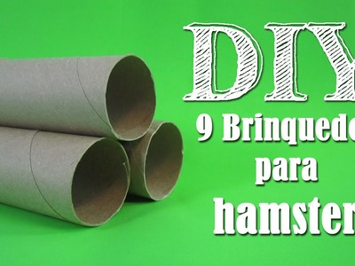 DIY: 9 Brinquedos para Hamster ~Com Rolos de Papel~ -9 Toilet Roll Toys For Hamsters-