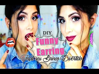 DIY: Brinco de boca (Funny Earring)| Gastando menos de R$7,00