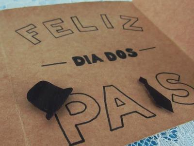 DIY - Cartão do DIA DOS PAIS!