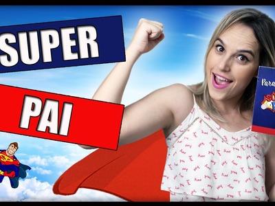 DIY: Especial Dia dos Pais: Presente super Fácil