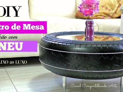 DIY: Do LIXO do LUXO - Artesanato com pneus - Mesa de Centro de Pneu - Reciclagem