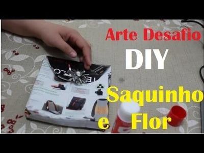 DIY- Saquinho e Flor com Revista | Angel com Arte 6º Arte Desafio