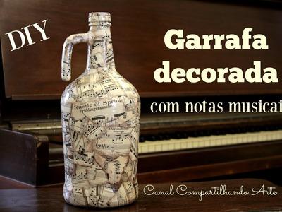 Garrafa decorada com notas musicais - DO LIXO ao LUXO - Reciclagem - Artesanato Vintage