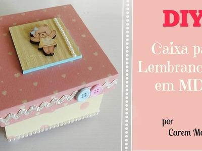 DIY - Caixa para Lembrancinhas em MDF | Carem Mota Melo | Canal Oficinaria