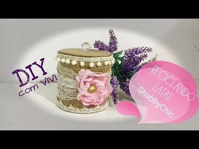 DIY. Do LIXO ao LUXO - Reciclar e Decorar. DIY DECOR  Shabby Chic