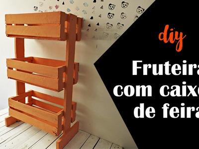 DIY Fruteira com caixote de feira :: Parceria Decorando e Reciclando