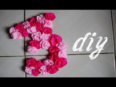 DIY - Painel de Número com Flores de Papel Crepom