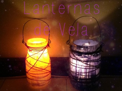 DIY - Lanterna de vela