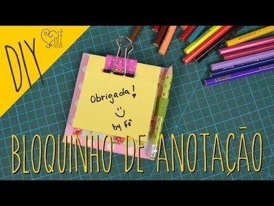 DIY ::: Bloquinho de Anotação - By Fê Atelier