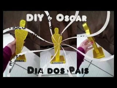 DIY - Dia dos Pais: Oscar Melhor Pai