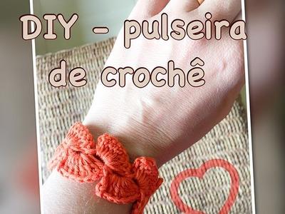 DIY - pulseira.bracelete em crochê!