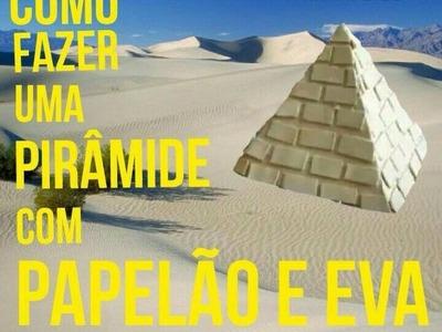 DIY CRAFT - Como fazer uma pirâmide do Egito? #01
