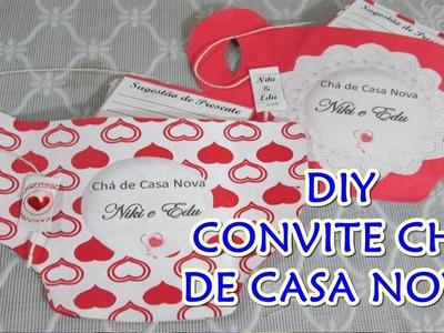 DIY CONVITE CHÁ DE CASA NOVA  Monique Cuman