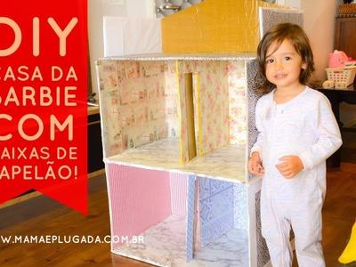 Tutorial DIY: Passo a passo Casa da Barbie de 2 andares feita de caixas de papelão