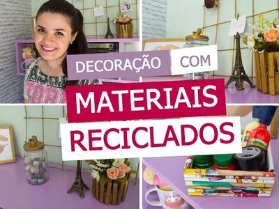 DECORAÇÃO COM MATERIAIS RECICLADOS - DIY - 4 IDEIAS